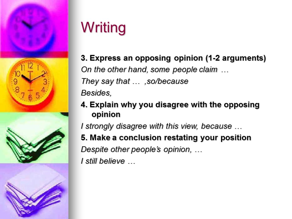 opinion essay expressions Opinion [argument] essay this is one of the three types of essays in the ielts writing exam you should learn how to structure each type of essay, as each of the three questions requires a different.