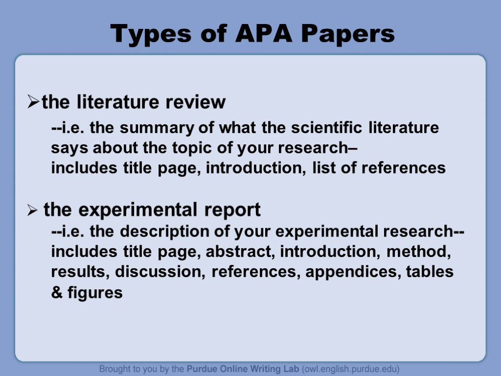 literature reviews apa A guide with information on how to write a literature review toggle navigation literature reviews purdue university's online writing lab's guide to the apa.
