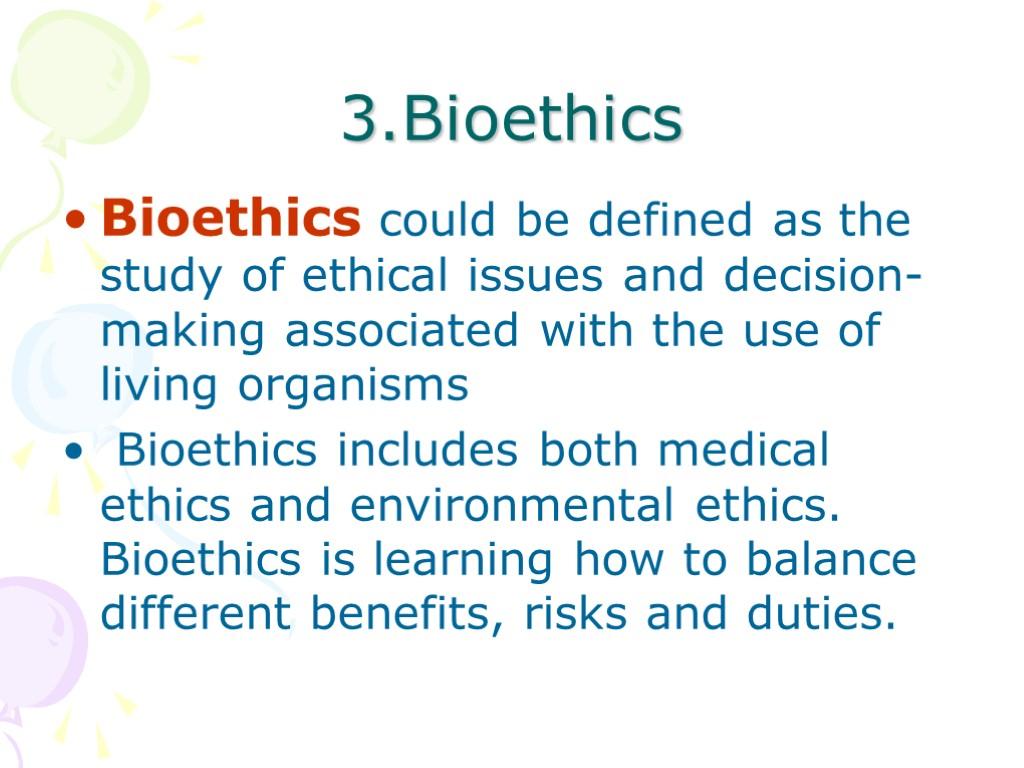 bioethics case studies Decision making and medical technology bret, carlee, jamison, lindsay, mitch.