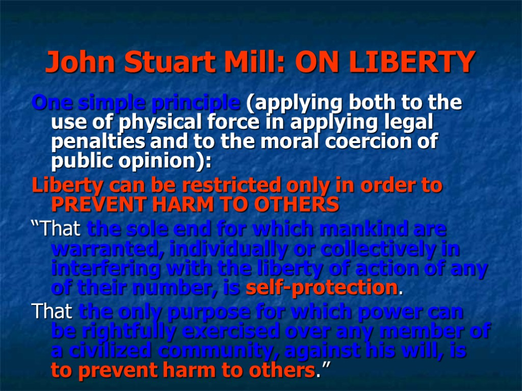 conformity and individuality in on liberty by john stuart mill John stuart mill on liberty critique the irony of on liberty in john stuart mill's essay, on liberty, mill argues that the cultivation of vital individuality is essential to the advancement of society - john stuart mill on liberty critique introduction.