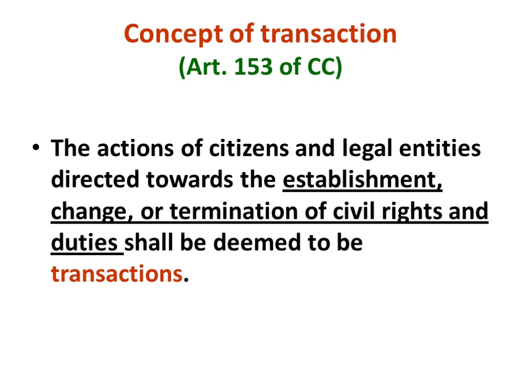 An example of unilateral transactions in civil law 65