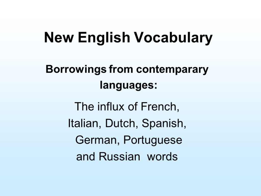 spanish and italian borrowings to the