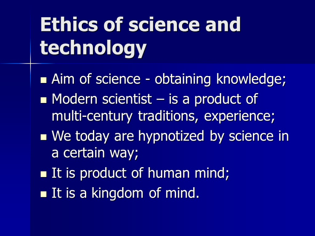 ethics in science This is the course blog for phil 450: ethics in science (for spring 2009 at the university of idaho.