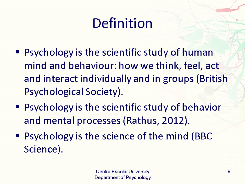 psychology is the scientific study of behavior and