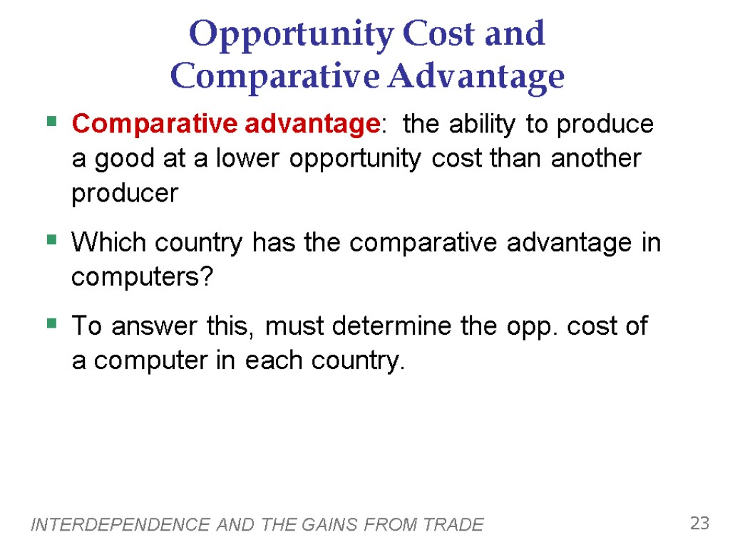 limitations of comparative advantage Comparative advantage is a dynamic concept meaning that it changes over time.