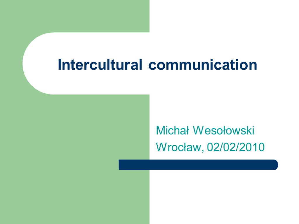 intercultural business communication case study Intercultural communication case studies we just published a collection of case studies on the topic of intercultural communication: miccaseswordpresscom.