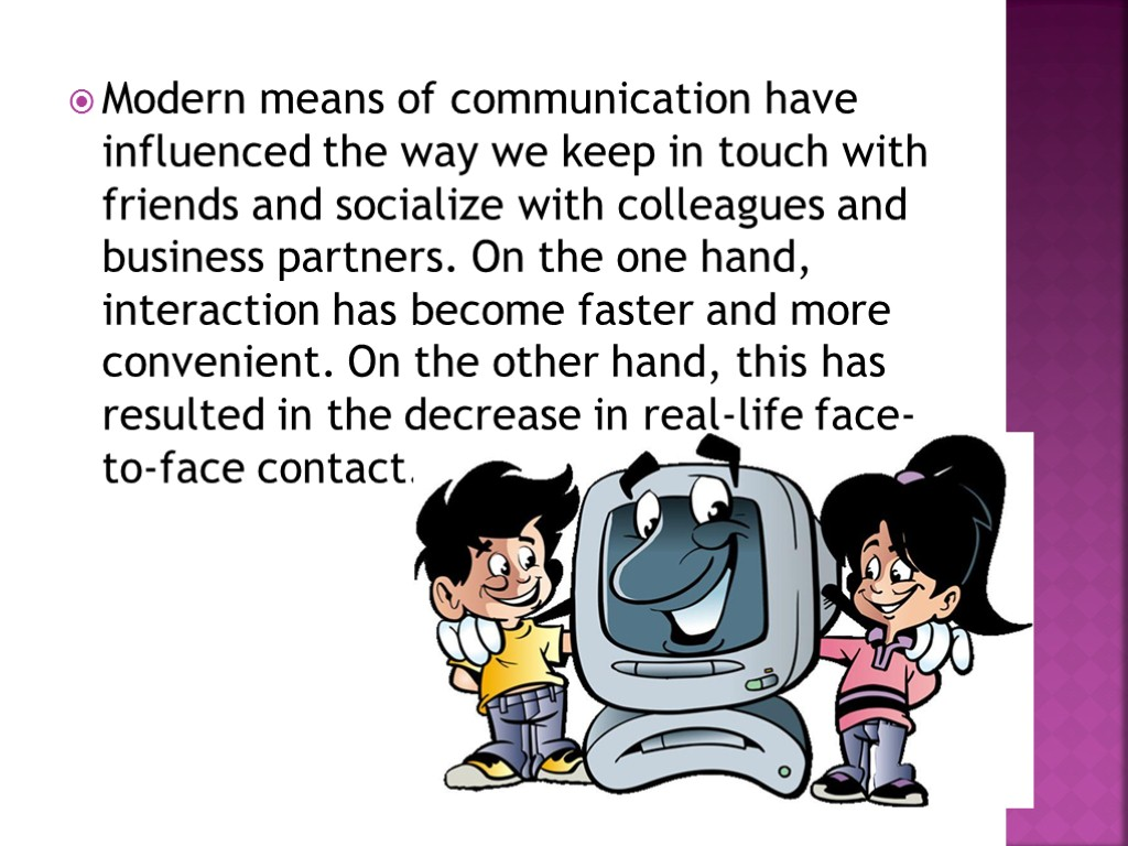 information on modern means of communication