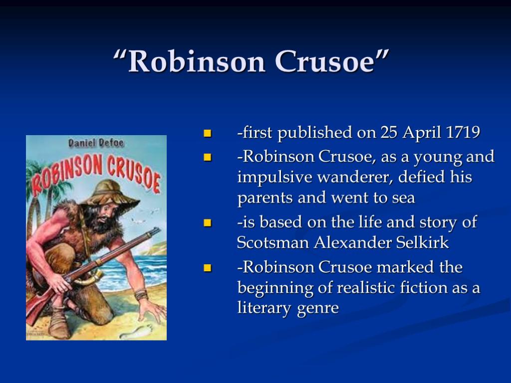 the beliefs of a british citizen in daniel defoes robinson crusoe