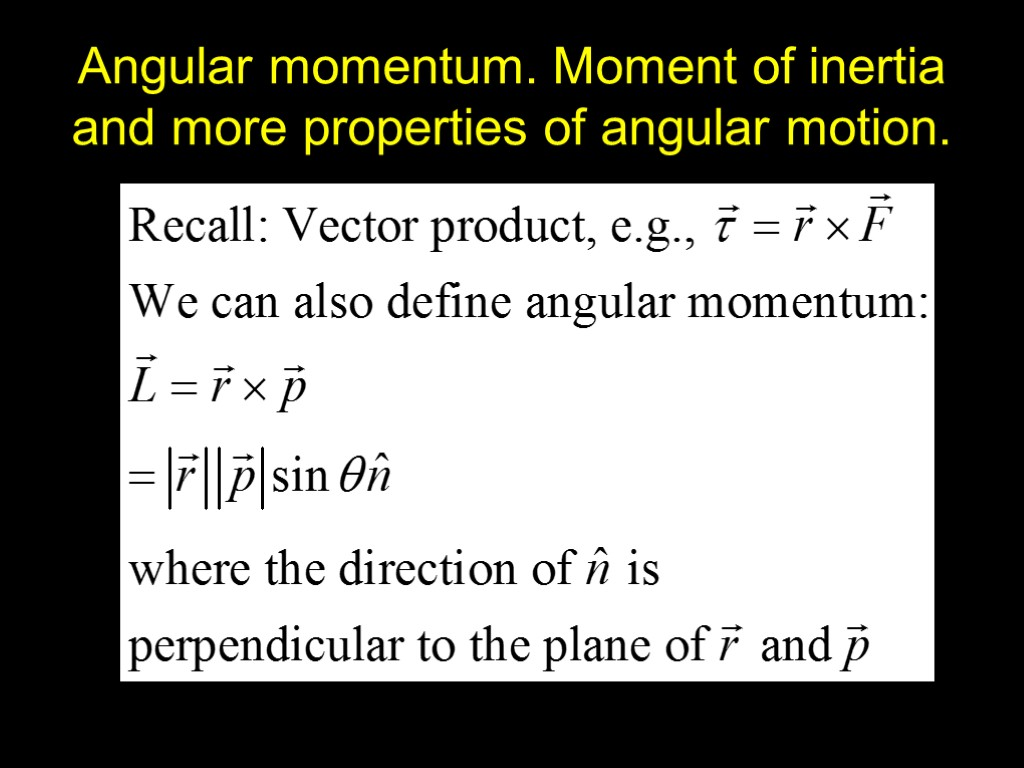 angular momentum essay Free essay: angular momentum is the relationship between rotational inertia and rotational speed more simply, it is the tendency an object has to continue.