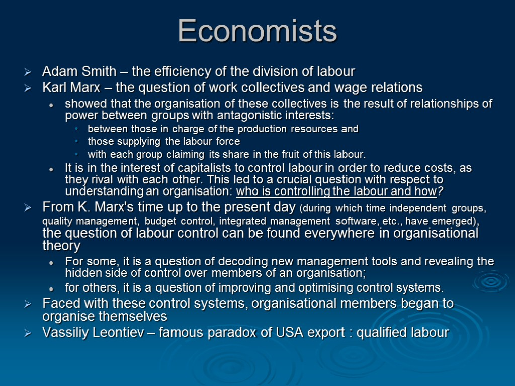smiths work on the division of labour The division of labour, worker organisation  iza discussion papers often represent preliminary work and are circulated to encourage the division of labour.