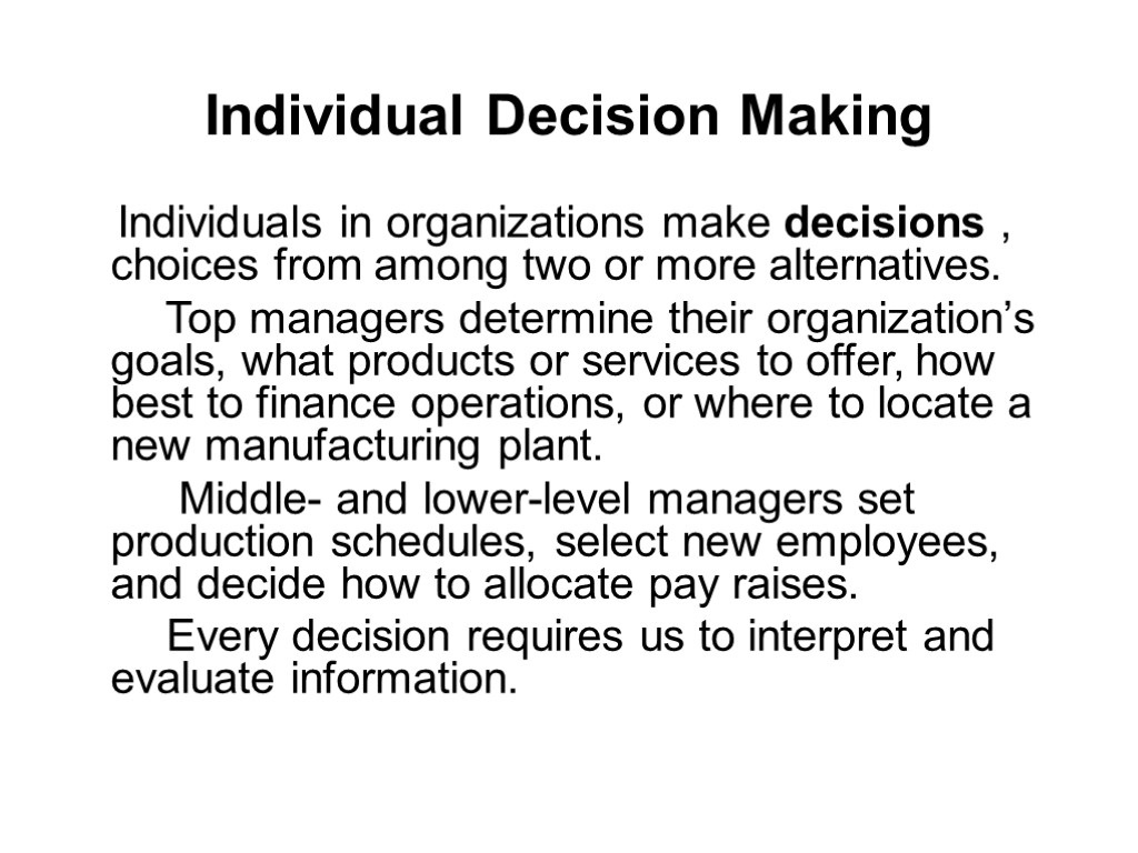 individual in the organization Organizational behavior is the study of both group and individual performance and activity within an organization internal and external.