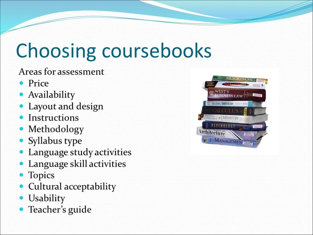 choosing a course book Esl / efl course book evaluation checklist title of course book(s): alan choosing your coursebook macmillan heinemann, 1995 harmer, jeremy.