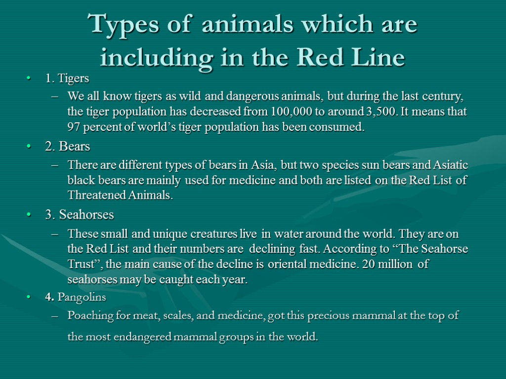 Types of animals which are including in the Red Line 1. Tigers We all