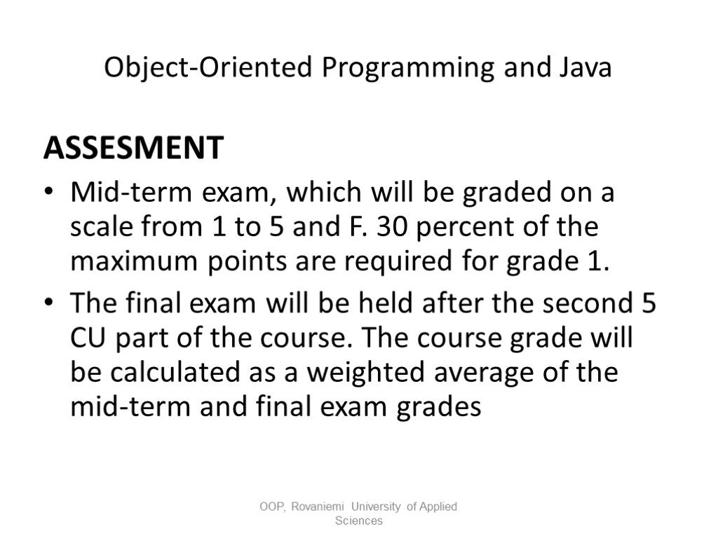 Object-Oriented Programming and Java Part I: Introduction to