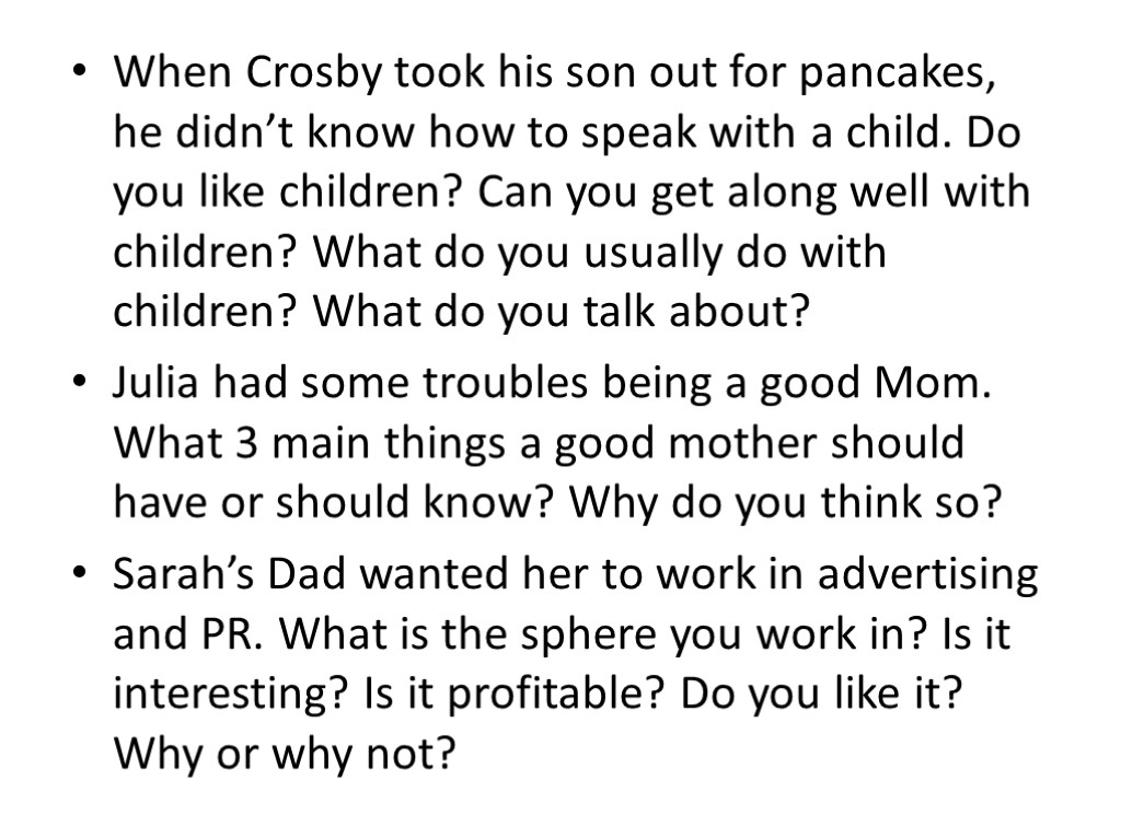 When Crosby took his son out for pancakes, he didn't know how to speak