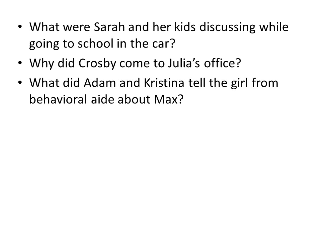 What were Sarah and her kids discussing while going to school in the car?