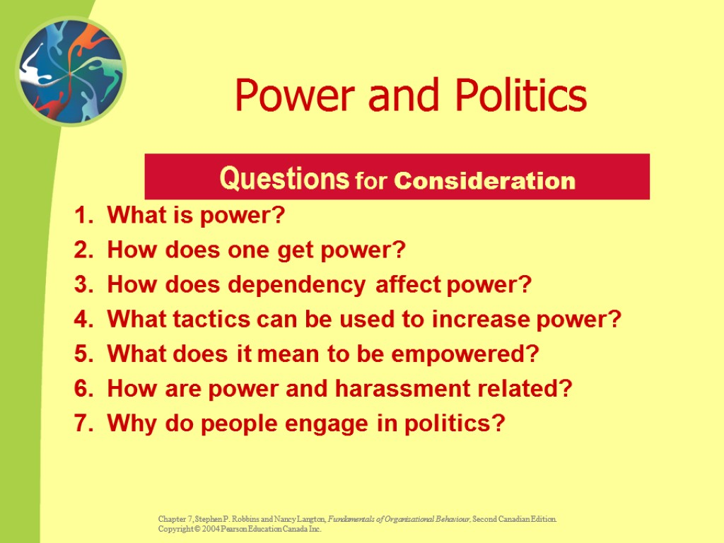 Power and Politics 1. What is power? 2. How does one get power? 3.