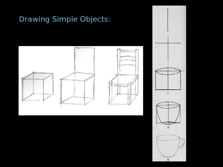 Drawing Simple Objects: