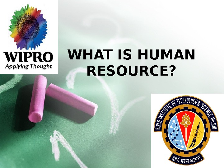 WHAT IS HUMAN RESOURCE?