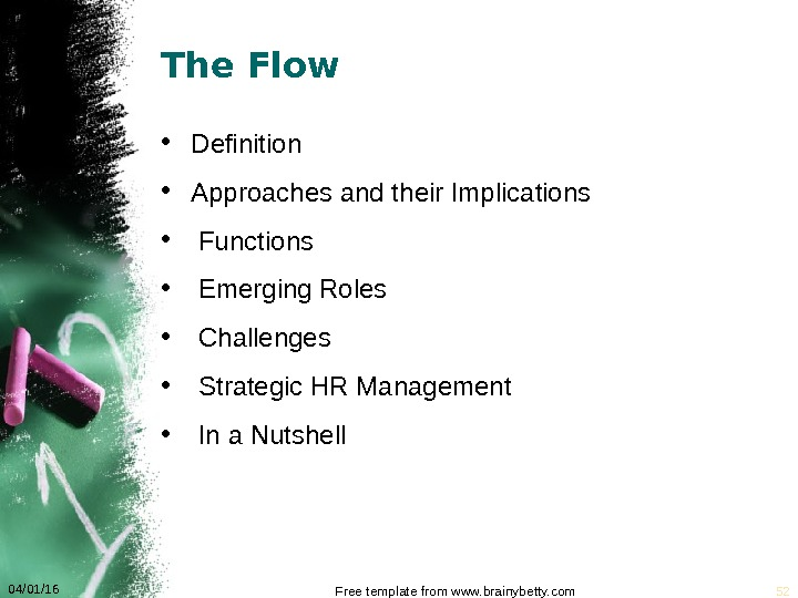 The Flow • Definition • Approaches and their Implications •  Functions •  Emerging Roles