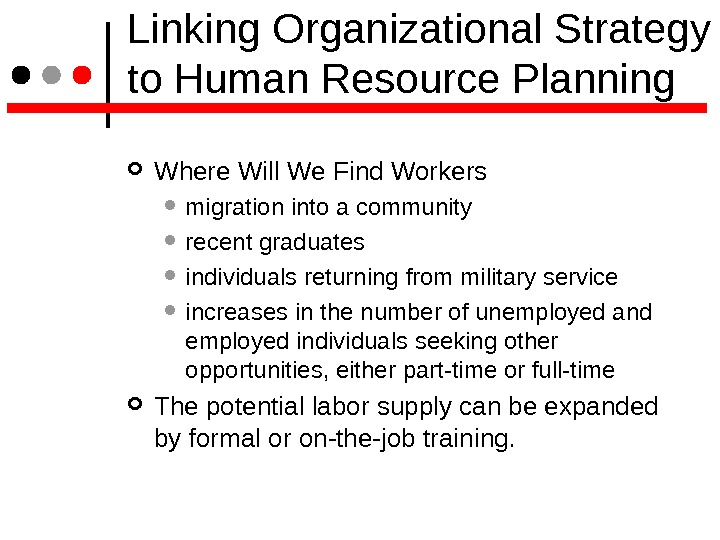 Linking Organizational Strategy to Human Resource Planning Where Will We Find Workers  migration into