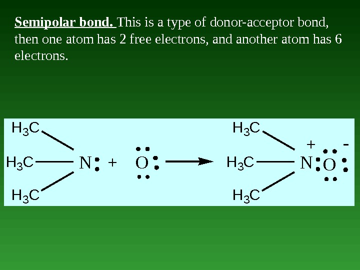 Semipolar bond.  This is a type of donor-acceptor bond,  then one atom has 2