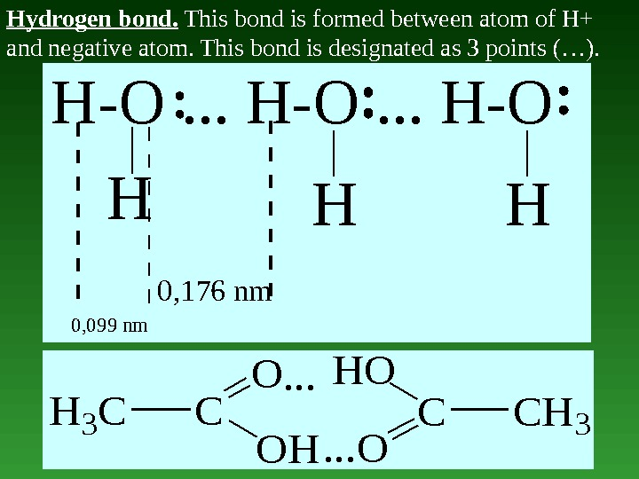 Hydrogen bond.  This bond is formed between atom of H+ and negative atom. This bond