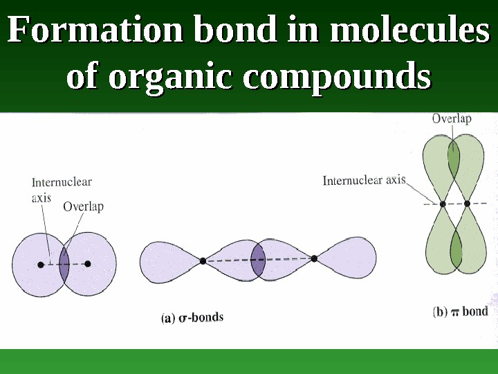 Formation bond in molecules of organic compounds