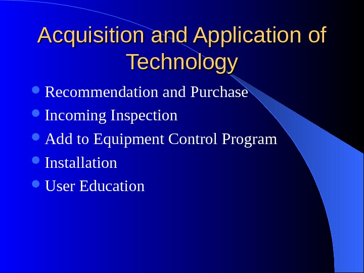 Acquisition and Application of Technology Recommendation and Purchase Incoming Inspection Add to Equipment Control Program Installation