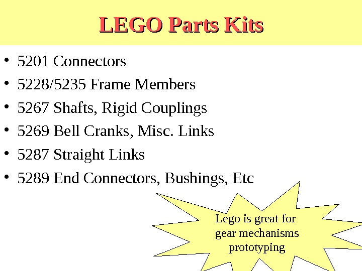 LEGO Parts Kits • 5201 Connectors • 5228/5235 Frame Members • 5267 Shafts, Rigid Couplings •