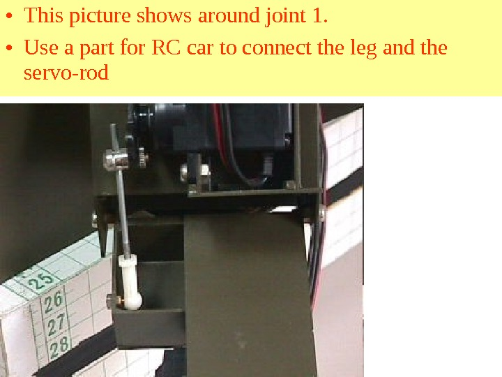 • This picture shows around joint 1.  • Use a part for RC car