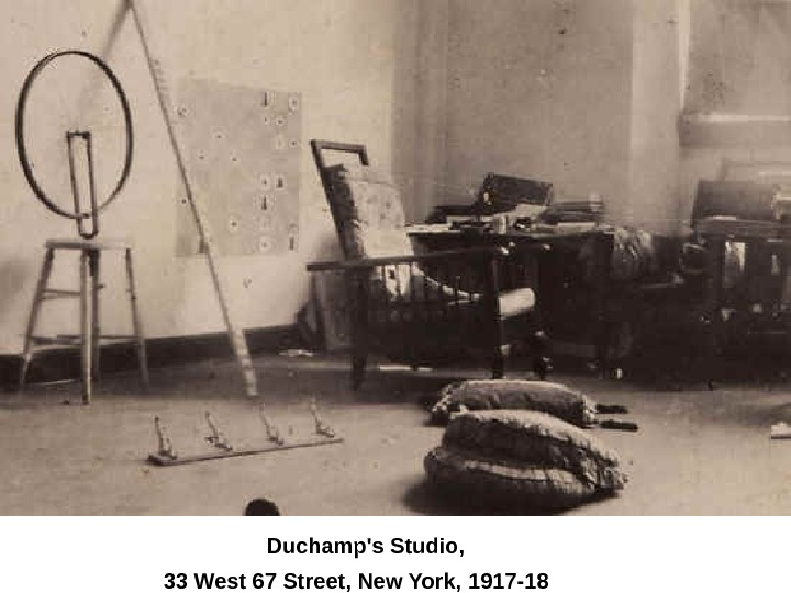 Duchamp's Studio, 33 West 67 Street, New York, 1917 -18