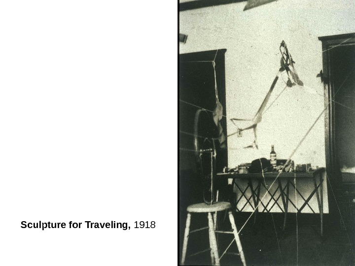 Sculpture for Traveling,  1918