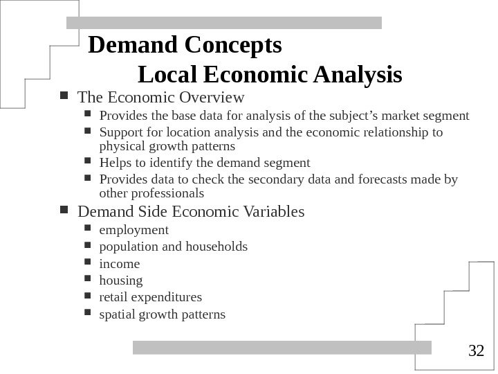 32 Demand Concepts Local Economic Analysis The Economic Overview Provides the base data for analysis of