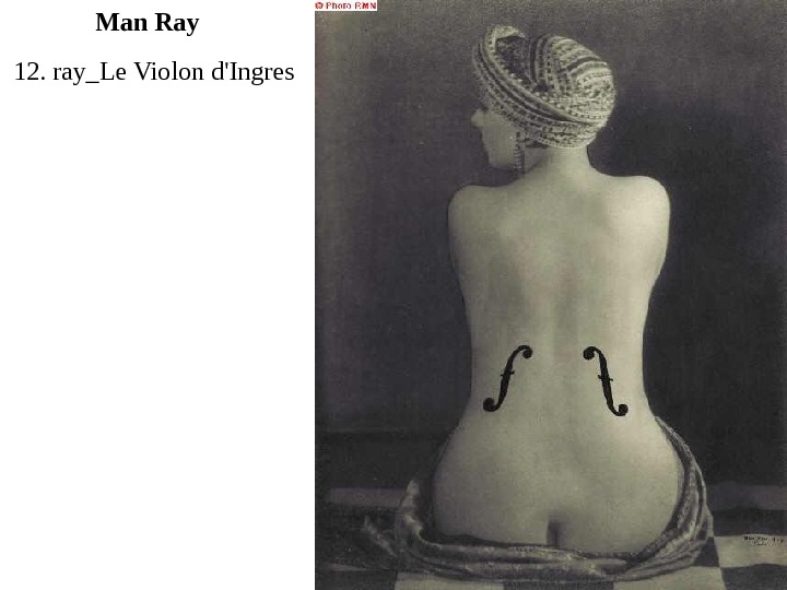 12. ray_Le Violon d'Ingres Man Ray