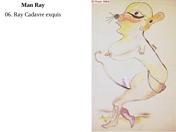 06. Ray Cadavre exquis Man Ray