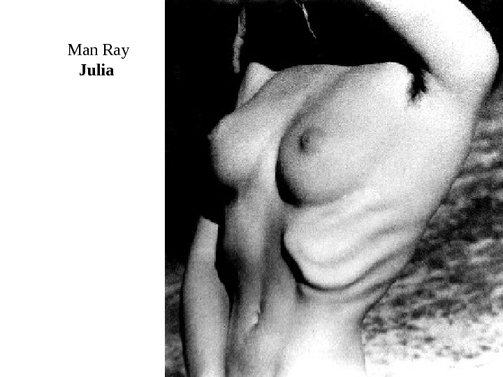 Man Ray Julia