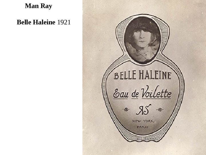 Belle Haleine  1921 Man Ray