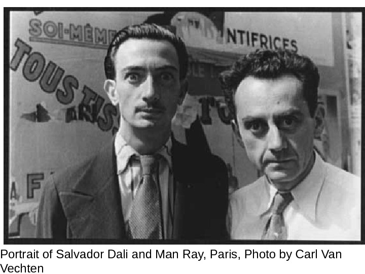 Portrait of Salvador Dali and Man Ray, Paris, Photo by Carl Van Vechten