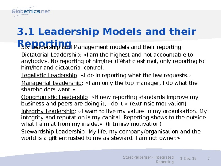 3. 1 Leadership Models and their Reporting Six Leadership and Management models and their reporting: Dictatorial