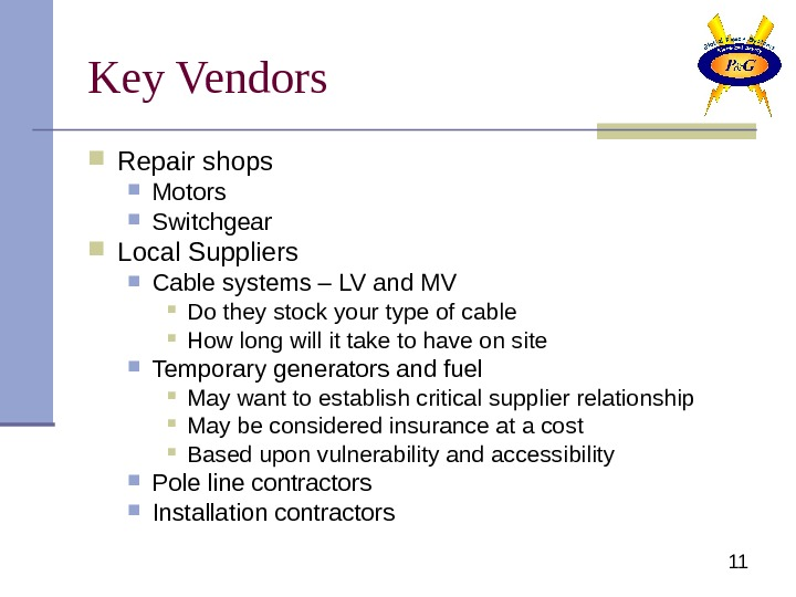 11 Key Vendors Repair shops Motors Switchgear Local Suppliers Cable systems – LV and