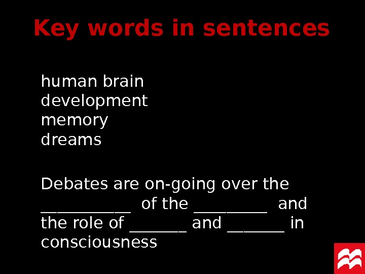 human brain development memory dreams Debates are on-going over the ______ of the _____ and the