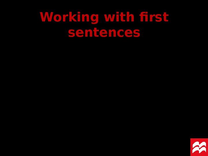 Working with first sentences