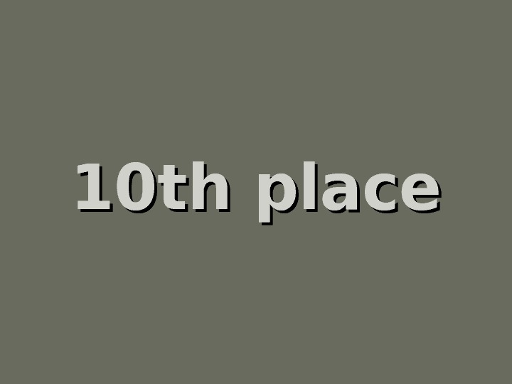 10 th place