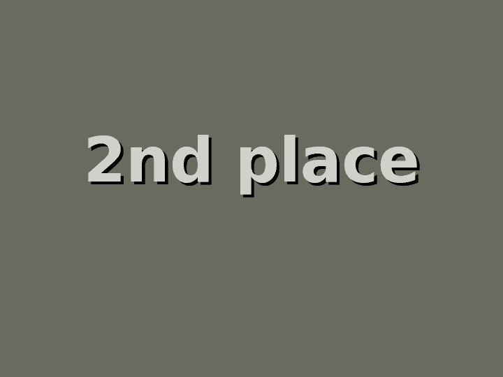 2 nd place