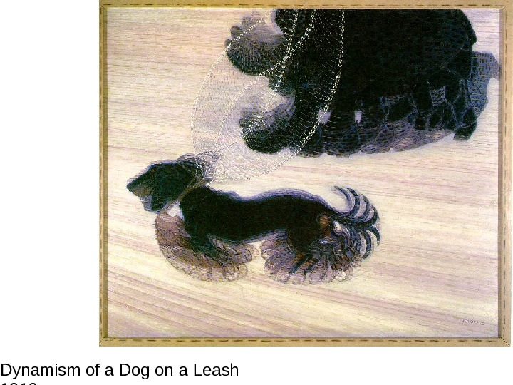 Dynamism of a Dog on a Leash 1912 Oil on canvas 35 3/8 x 43