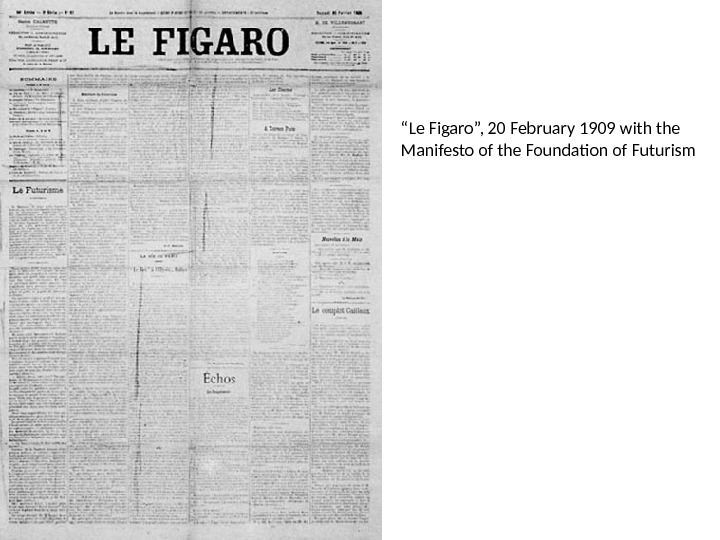""" Le Figaro"", 20 February 1909 with the Manifesto of the Foundation of Futurism"