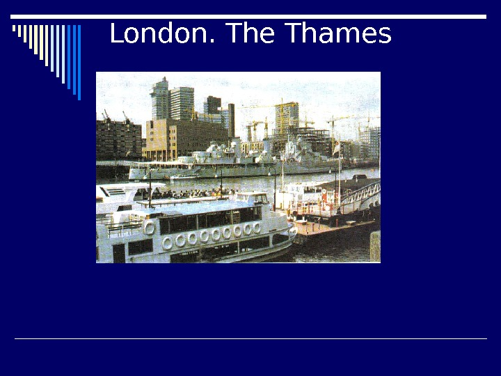 London. The Thames
