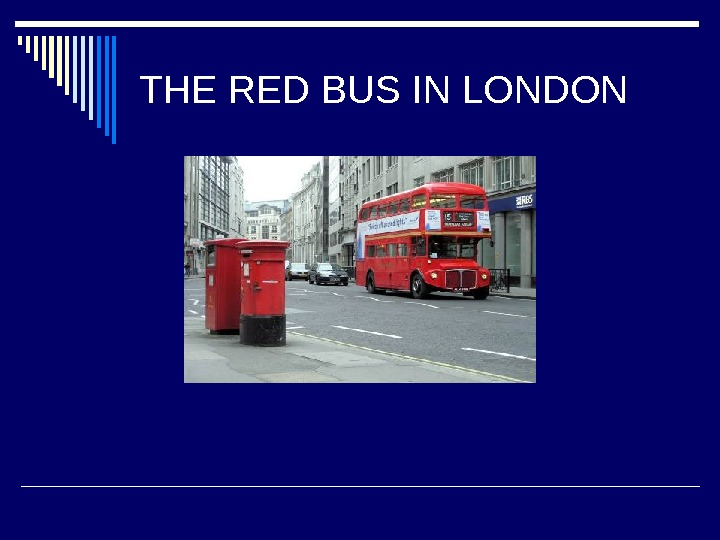 THE RED BUS IN LONDON