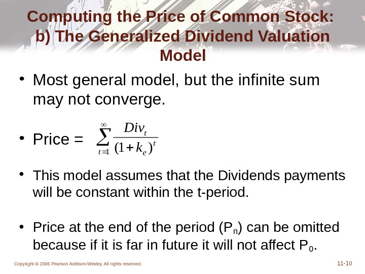 Copyright © 2006 Pearson Addison-Wesley. All rights reserved. 11 - 10 Computing the Price of Common